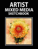 Artist Mixed Media Sketchbook  Blank Sketchbook for Drawing Techniques 120 Pages 8 5 x 11