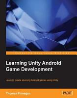 Learning Unity Android Game Development PDF