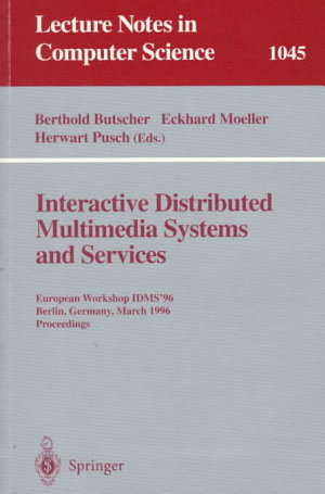 Interactive Distributed Multimedia Systems and Services