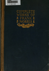 The responsibilities of the novelist. Bibliography [of Norris's works