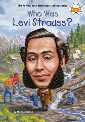 Who Was Levi Strauss