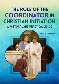 The Role of the Coordinator in Christian Initiation PDF