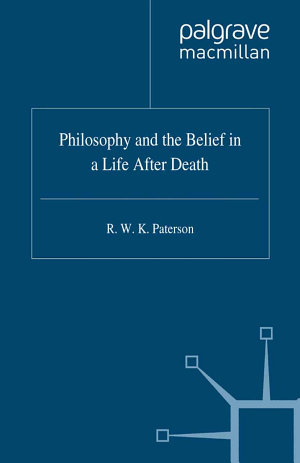 Philosophy and the Belief in a Life after Death