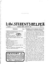 The Law Student's Helper: A Monthly Magazine for the Student in and Out of Law School, Volume 12
