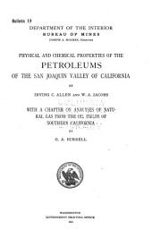 Physical and Chemical Properties of the Petroleums of the San Joaquin Valley of California: Volumes 18-21