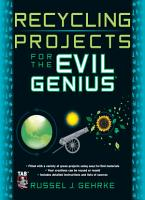 Recycling Projects for the Evil Genius PDF