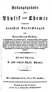 Anfangsgründe der Physik und Chemie nach den neuesten Entdeckungen: in zwei Theilen. Chemie, Band 2