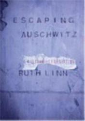 Escaping Auschwitz Book PDF