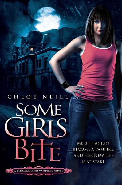 Download Some Girls Bite Book