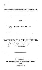 The British Museum: Egyptian Antiquities, Volume 2