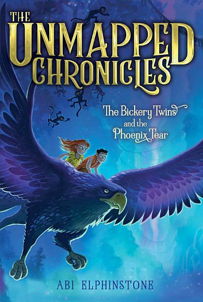 Download The Bickery Twins and the Phoenix Tear Book