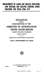 Departments of Labor and Health, Education, and Welfare and Related Agencies Appropriations for Fiscal Year 1977