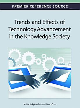 Trends and Effects of Technology Advancement in the Knowledge Society PDF