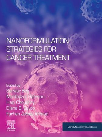 Nanoformulation Strategies for Cancer Treatment PDF
