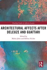 Architectural Affects after Deleuze and Guattari