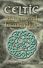 Celtic Prayers and Incantations