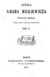 Dzieła Adama Mickiewicza: Tom 2