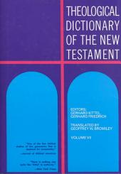 Theological Dictionary of the New Testament: Volume 7