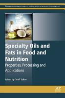 Specialty Oils and Fats in Food and Nutrition PDF