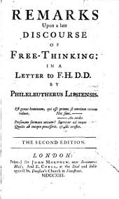 Remarks Upon a Late Discourse of Free-thinking: In a Letter to F. H., Part 4