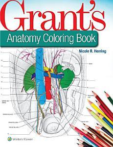 Grant s Anatomy Coloring Book Book