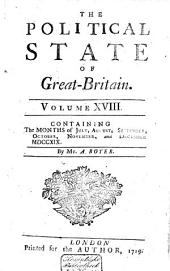 The Political State of Great Britain: Volume 18