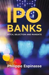 IPO Banks: Pitch, Selection and Mandate