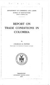 Report on Trade Conditions in Colombia: Volume 10