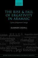 The Rise and Fall of Ergativity in Aramaic PDF