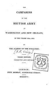 The Campaigns of the British Army at Washington and New Orleans, in the Years 1814-1815