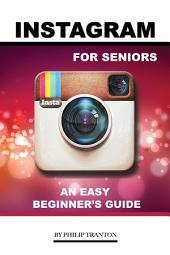 Instagram for Seniors: An Easy Beginner's Guide