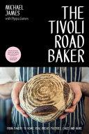 The Tivoli Road Baker Book