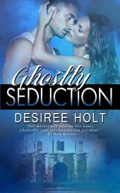 Ghostly Seduction