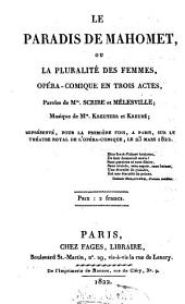 Le paradis de Mahomet, ou la pluralite des femmes, opera-comique en 3 actes