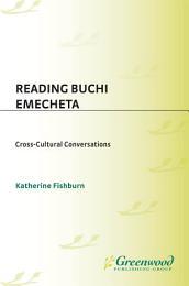 Reading Buchi Emecheta: Cross-Cultural Conversations