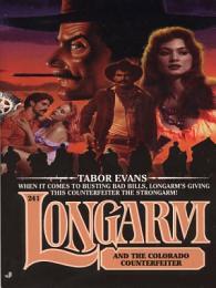 Longarm 241: Longarm and the Colorado Counterfeiter