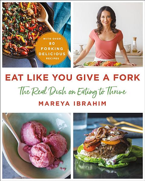 Download Eat Like You Give a Fork Book