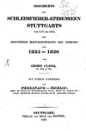 Geschichte der Schleimfieber-Epidemien Stuttgarts: Bände 1783-1836