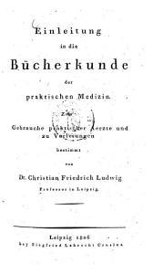 Einleitung in die B  cherkunde der praktischen Medizin PDF
