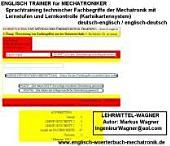 Englisch Trainer für Mechatroniker deutsch / englisch; english / german: Übersetzungstraining technischer Fachbegriffe mit Lernstufen und Lernkontrolle ; Deutsch-Englisch, Englisch-Deutsch