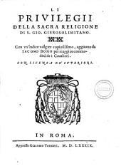 La Corona del caualier gierosolimitano di Iacomo Bosio. ..