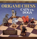 Origami Chess - Cats Vs. Dogs