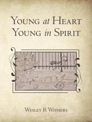 Young at Heart Young in Spirit PDF