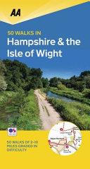 50 Walks in Hampshire & Isle of Wight