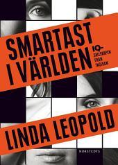 Smartast i världen: IQ-sällskapen från insidan