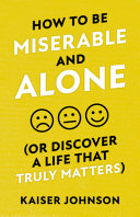 How to Be Miserable and Alone PDF