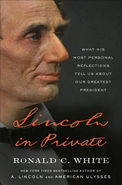 Download Lincoln in Private Book