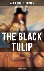 THE BLACK TULIP (Historical Novel)