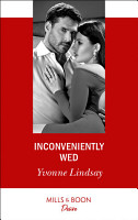 Inconveniently Wed  Mills   Boon Desire   Marriage at First Sight  Book 2  PDF