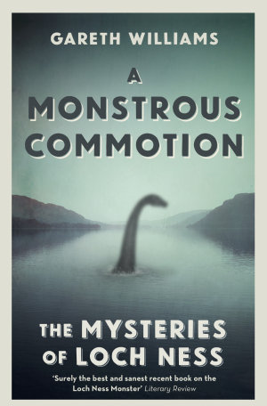 A Monstrous Commotion